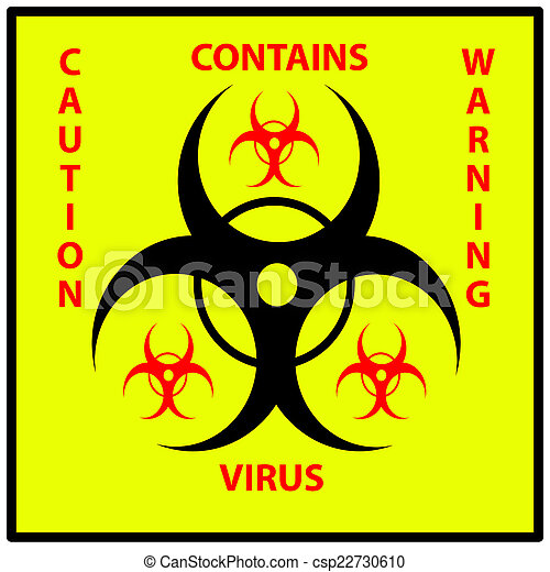 A Virus Warning Sign Using The International Biohazard Symbol