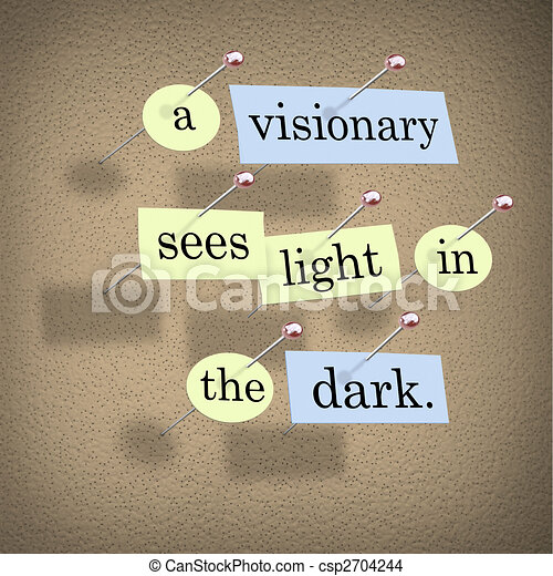 A Visionary Sees Light in the Dark - csp2704244
