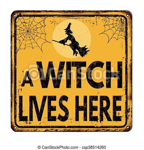 A witch lives here vintage  metal sign - csp38514260