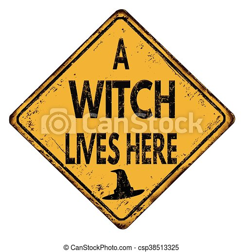 A witch lives here vintage  metal sign - csp38513325