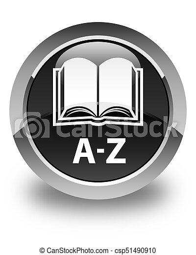 A-Z (book icon) glossy black round button - csp51490910