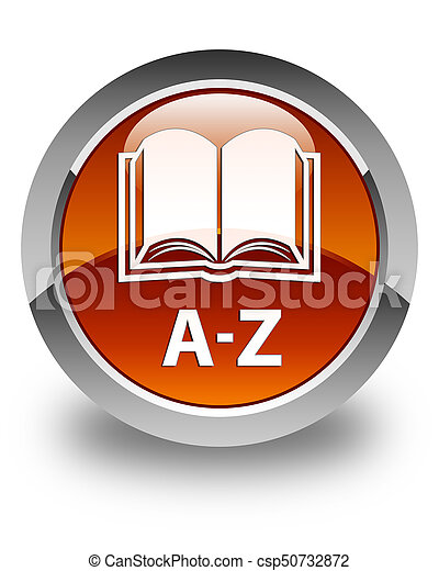 A-Z (book icon) glossy brown round button - csp50732872
