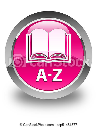 A-Z (book icon) glossy pink round button - csp51481877