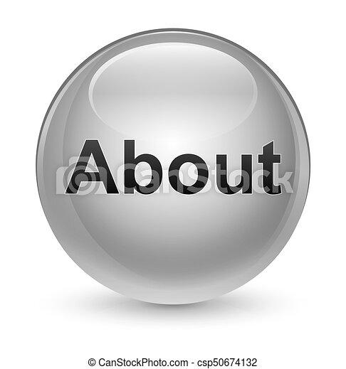 About glassy white round button - csp50674132