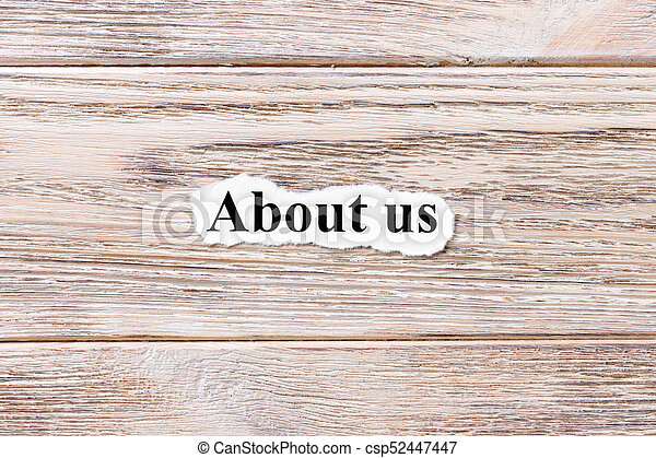 About us of the word on paper. concept. Words of About us on a wooden background - csp52447447