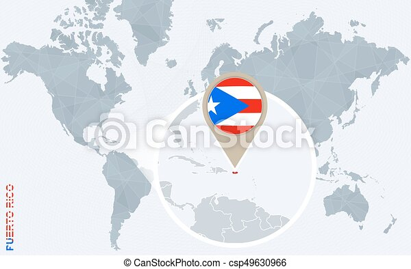 Abstract blue world map with magnified puerto rico. puerto rico flag ...