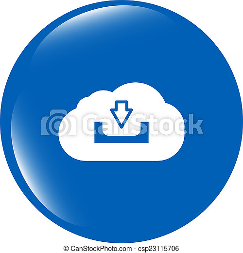 abstract cloud icon. Upload download button. Load symbol. Round button - csp23115706