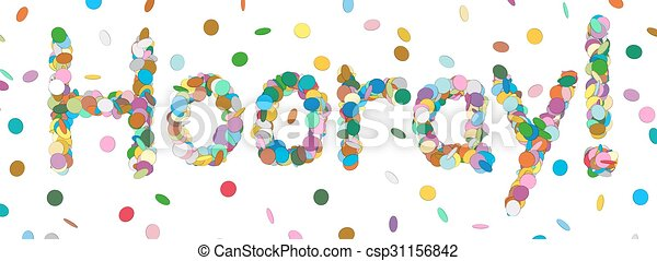 Abstract Confetti Word - Hooray Letter - Colorful Panorama Vector Illustration - csp31156842