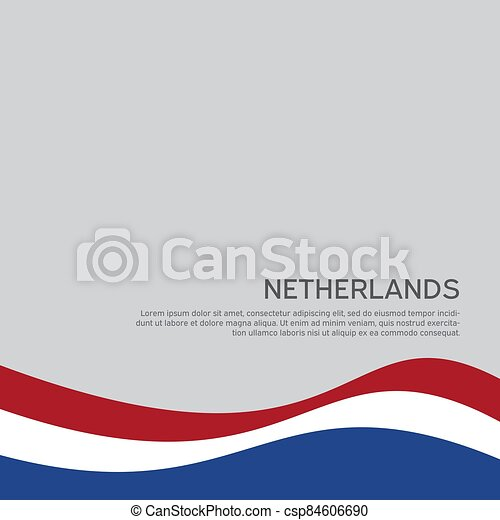 Abstract waving flag of netherlands. Creative background for patriotic holiday card design. National Poster. Cover, banner in state colors of the Netherlands. Vector tricolor design - csp84606690