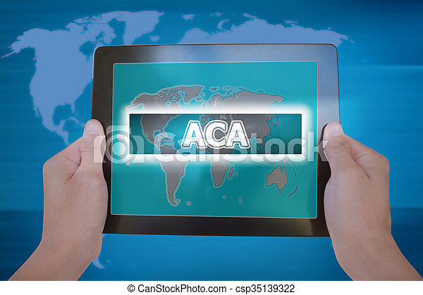 ACA or AFFORDABLE CARE ACT sign on tablet screen held by businessman hands- gobal business concept - csp35139322