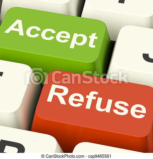 Accept And Refuse Keys Showing Acceptance Or Denial - csp9465561