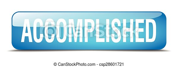 accomplished blue square 3d realistic isolated web button - csp28601721