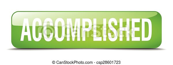 accomplished green square 3d realistic isolated web button - csp28601723