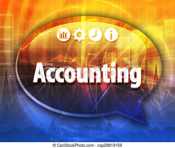 Accounting Business term speech bubble illustration - csp29819159