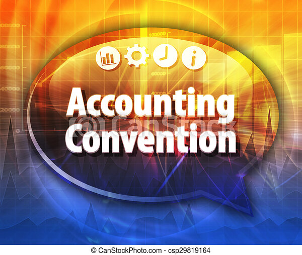 Accounting convention Business term speech bubble illustration - csp29819164