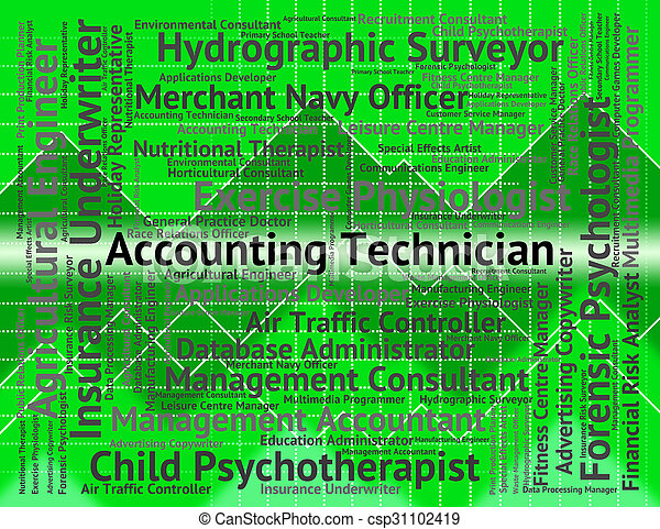 Accounting Technician Represents Balancing The Books And Accounts - csp31102419