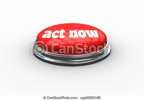Act now on digitally generated red push button - csp20903188