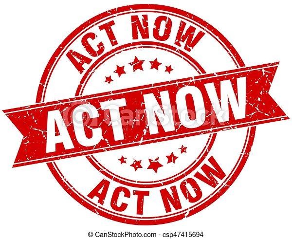 act now round grunge ribbon stamp - csp47415694