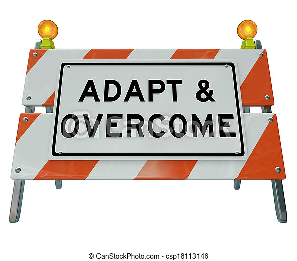 Adapt Overcome Barricade Road Sign Challenge Problem Solving - csp18113146
