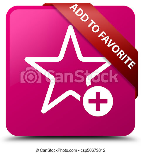 Add to favorite pink square button red ribbon in corner - csp50673812