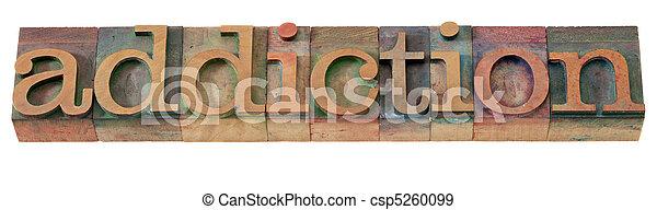 addiction word in letterpress type - csp5260099