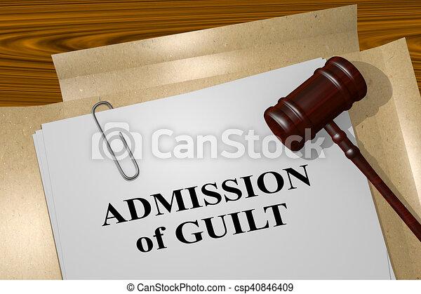 Admission of Guilt - legal concept - csp40846409