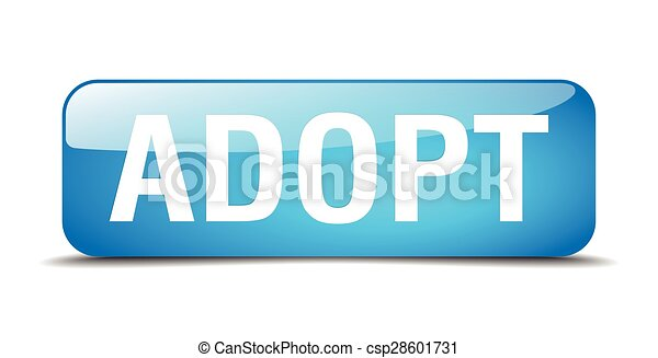 adopt blue square 3d realistic isolated web button - csp28601731