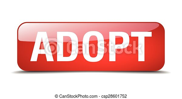 adopt red square 3d realistic isolated web button - csp28601752