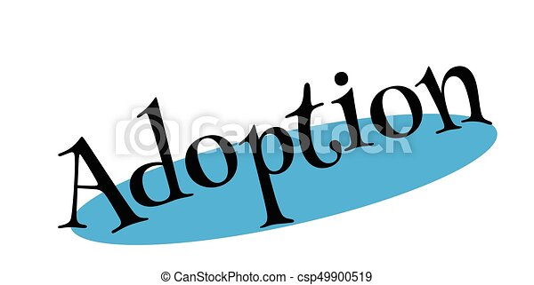 adoption rubber stamp grunge design with dust scratches vector rh canstockphoto com dog adoption clipart animal adoption clipart