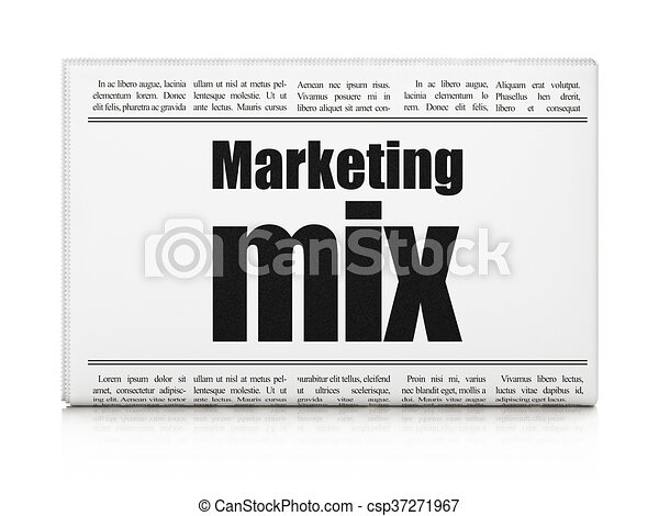 Advertising concept: newspaper headline Marketing Mix - csp37271967