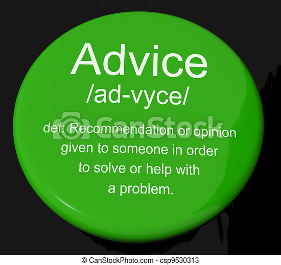 Advice Definition Button Showing Recommendation Help And Support - csp9530313