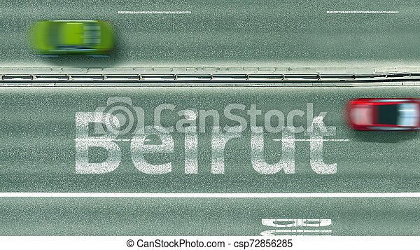Aerial top-down view of the road. Cars reveal Beirut text. Travel to Lebanon 3D rendering - csp72856285
