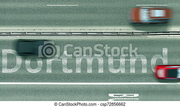Aerial top-down view of the road. Cars reveal Dortmund text. Travel to Germany 3D rendering - csp72856662