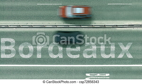 Aerial top-down view of the road. Cars reveal Bordeaux text. Travel to France 3D rendering - csp72856343