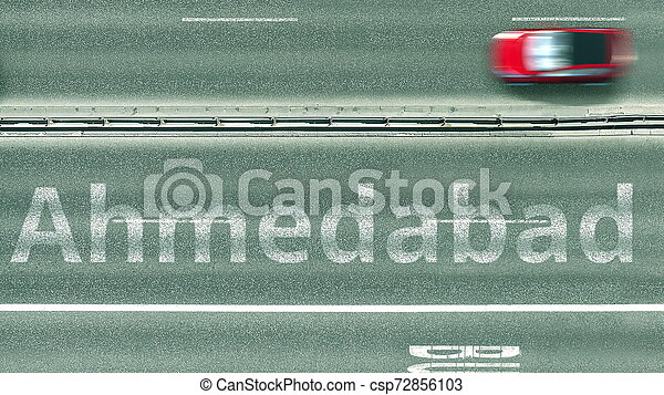 Aerial top-down view of the road. Cars reveal Ahmedabad text. Travel to India 3D rendering - csp72856103