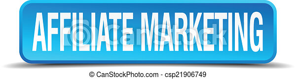 affiliate marketing blue 3d realistic square isolated button - csp21906749