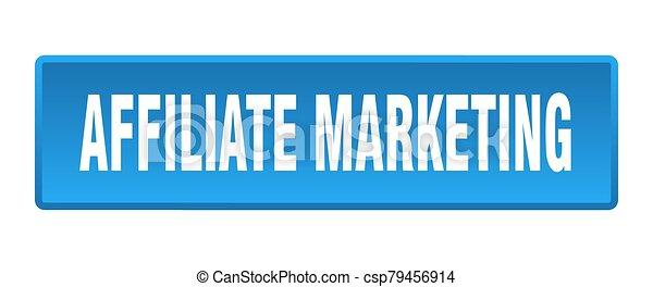 affiliate marketing button. affiliate marketing square blue push button - csp79456914