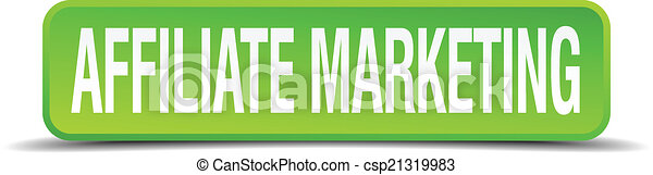 affiliate marketing green 3d realistic square isolated button - csp21319983