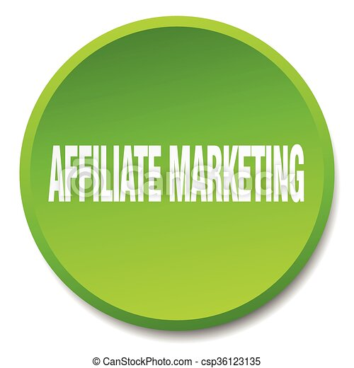affiliate marketing green round flat isolated push button - csp36123135