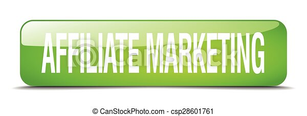 affiliate marketing green square 3d realistic isolated web button - csp28601761