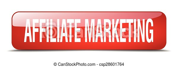 affiliate marketing red square 3d realistic isolated web button - csp28601764