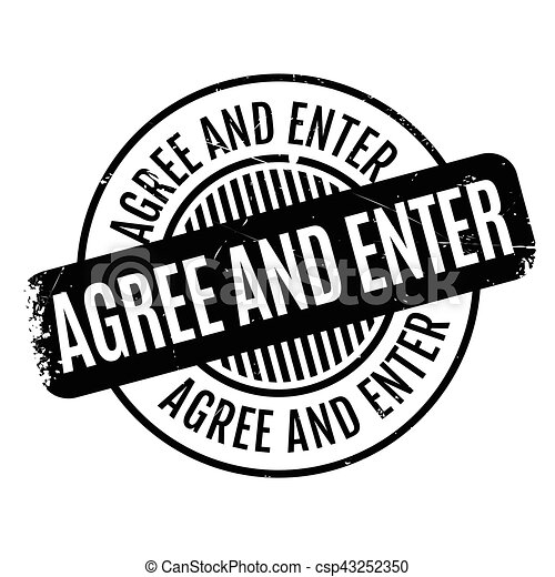 Agree And Enter rubber stamp - csp43252350
