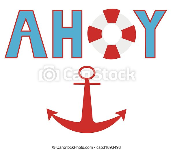 Ahoy Anchor - csp31893498