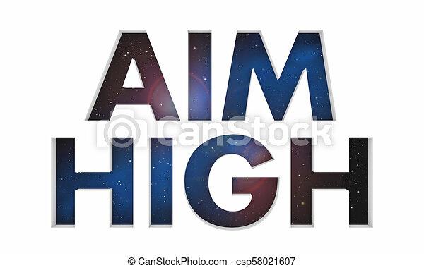 Aim High Goal Vision Mission Space Words 3d Render Illustration - csp58021607