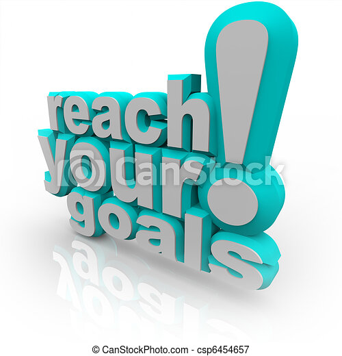 Alcanza tus objetivos - 3D palabras te animan a tener éxito - csp6454657