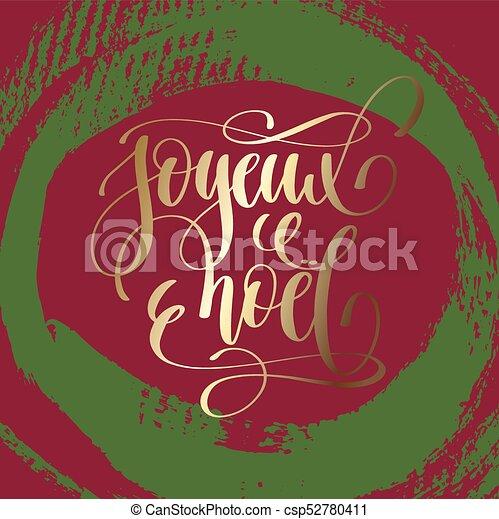 Joyeux noel - Feliz Navidad en francés lengua de oro carta de mano - csp52780411