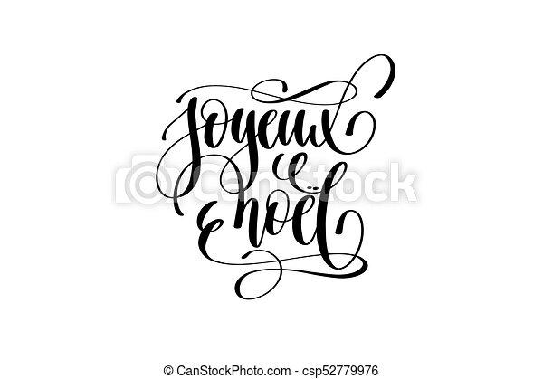 Joyeux noel - Feliz Navidad en letras de lengua francesa - csp52779976