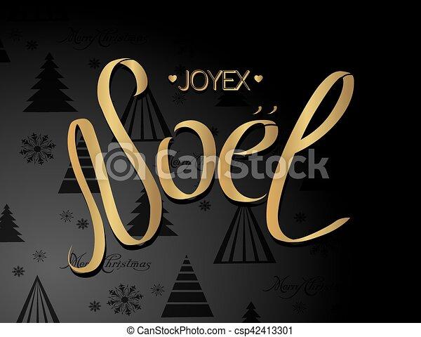 Feliz tarjeta de Navidad con saludos en francés. Joyeux noel. Noel caligrafía de texto para diseño de vacaciones. Ilustración de vectores - csp42413301
