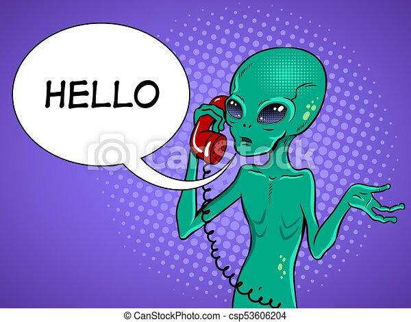 Alien speaking on phone pop art vector - csp53606204