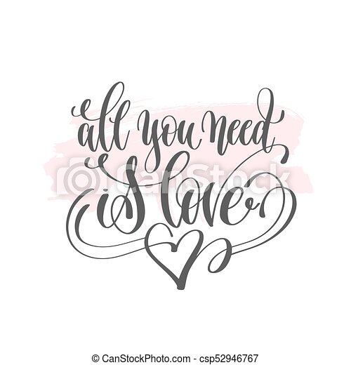 All You Need Is Love Hand Lettering Poster On Pink Brush Stroke
